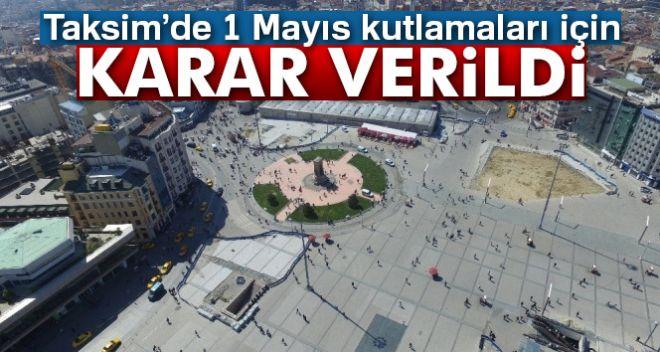 1 Mayıs kutlamaları için Taksim Meydanı'na izin çıkmadı..!