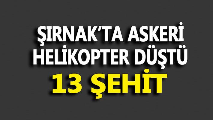 Şırnak'dan acı haber, 13 Şehidimiz var