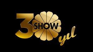 SHOW TV 30 yaşında